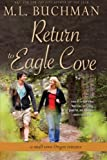 Return to Eagle Cove: a small town Oregon romance (Volume 1)