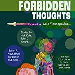 Forbidden Thoughts | Milo Yiannopoulos,Tom Kratman,Larry Correia,Brad R. Torgersen,Vox Day,L. Jagi Lamplighter,Brian Niemeier