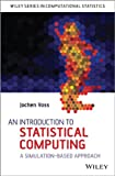 An Introduction to Statistical Computing, Jochen Voss, 1118357728