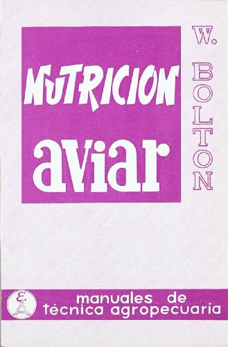 Descargar Libro Nutrición Aviar W. Bolton