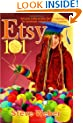 Etsy 101: Sell Your Crafts on Etsy, the DIY Marketplace for Handmade, Vintage and Crafting Supplies