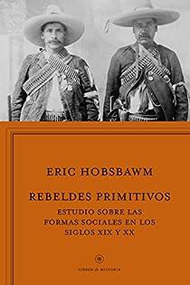 Rebeldes primitivos par Hobsbawm