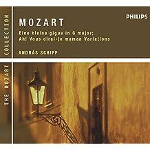 Mozart: Eine Kleine Gigue in G major; Ah! Vous dirai-je maman Variations