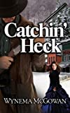 img - for Catchin' Heck book / textbook / text book