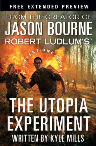 Robert Ludlum's (TM) The Utopia Experiment - Free Preview (first 9 chapters) (Covert-One series)