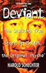 Deviant. The True Story of Ed Gein, the Original