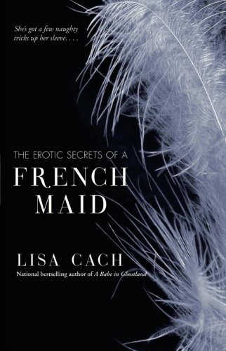 The Erotic Secrets of a French Maid]()
