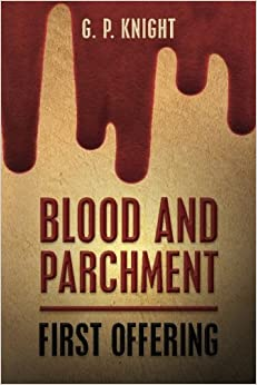 Blood and Parchment: First Offering