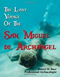 The Last Voyage of the San Miguel de Archangel, Robert Baer, 1466205237