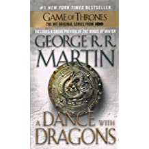 A Dance With Dragons: Written by George R. R. Martin, 2013 Edition, (Reprint) Publisher: Turtle Back Books [Library Binding]