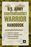 U. S. Army Counterinsurgency Warrior Handbook, Department of Department of the Army, 1493006487