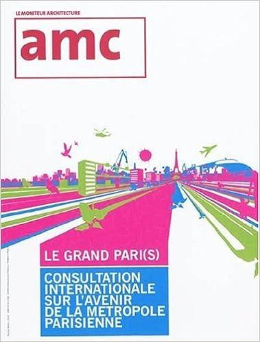 Livres gratuits en ligne Amc Hors Serie 10 Projets Grand Paris pdf ebook