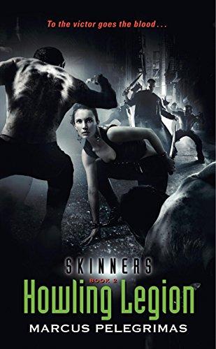 Howling Legion (Skinners, Book 2) ebook