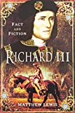 Richard III (Fact and Fictions)