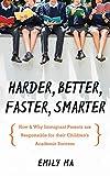 Harder, Better, Faster, Smarter