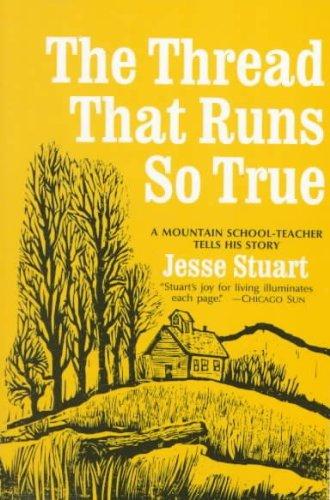 The Thread That Runs so True [Paperback] by Stuart, Jesse