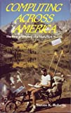 Computing Across America: The Bicycle Odyssey of a High-Tech Nomad