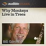 Why Monkeys Live in Trees: A West African Folktale | Bill Gordh