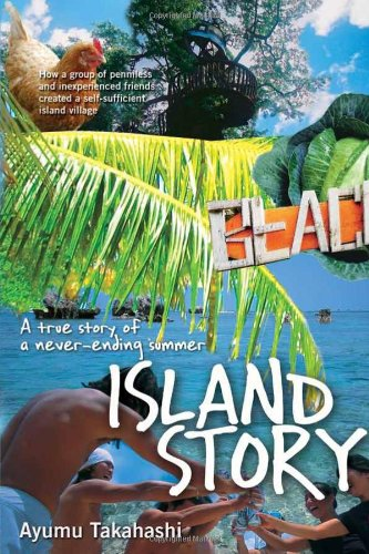 Read Online Island Story: A True Story of a Never Ending Summer pdf