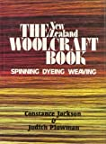 img - for THE WOOLCRAFT BOOK Spinning, Dyeing, & Weaving by Judith Jackson Constance & Plowman (1983-08-01) book / textbook / text book