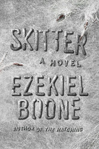 Skitter: A Novel (The Hatching Series)