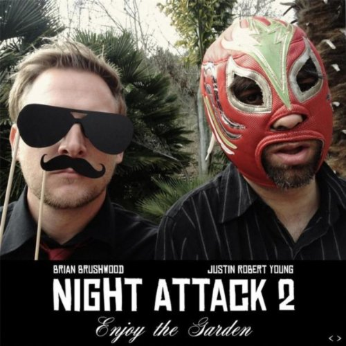 Night Attack 2: Enjoy the Garden [Explicit]