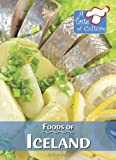 Foods of Iceland (Taste of Culture)