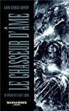 Un Roman des Night Lords, tome 1 : le Chasseur d'Ame