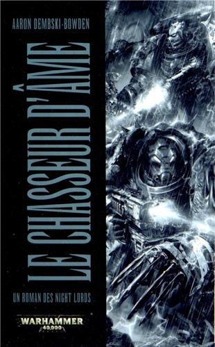 Un Roman des Night Lords, tome 1 : le Chasseur d'Ame