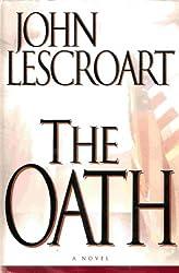 The Oath [Gebundene Ausgabe] by John Lescroart