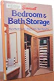 Bedroom and Bath Storage, Sunset Publishing Staff, 037601122X