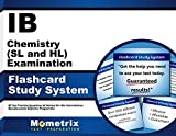 IB Chemistry (SL and HL) Examination Flashcard Study System: IB Test Practice Questions & Review for the International Baccalaureate Diploma Programme (Cards)