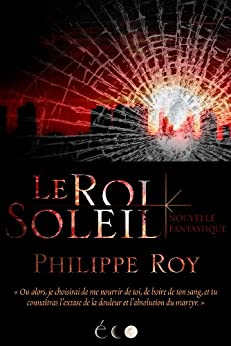 Le Roi Soleil (French Edition) by [Roy, Philippe]