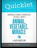 img - for Quicklet - Animal, Vegetable, Miracle: Barbara Kingsolver, Camille Kingsolver, and Steven Hopp's by Kate Kastelein (2012-04-18) book / textbook / text book