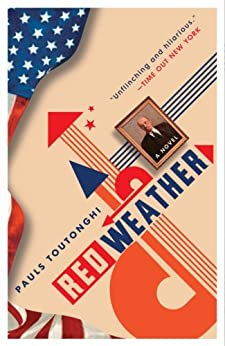 Red Weather: A Novel by [Toutonghi, Pauls]