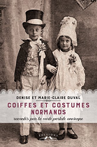Costumes Normands (Coiffes et costumes normands)