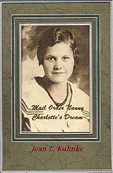 Mail Order Nanny: Charlotte's Dream by [Kuhnke, Jean L.]