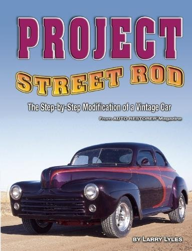 - Project Street Rod: The Step-by-step Restoration of a Popular Vintage Car
