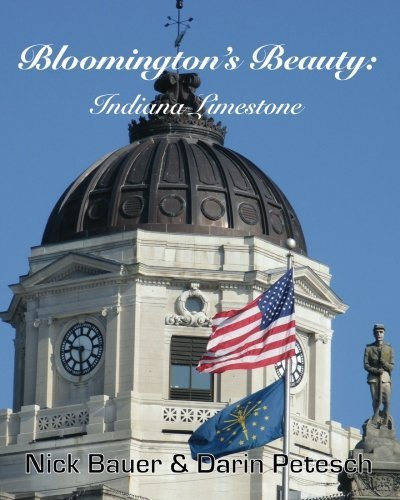 Bloomington's Beauty: Indiana Limestone by Nick Bauer - Mall Shopping Bloomington