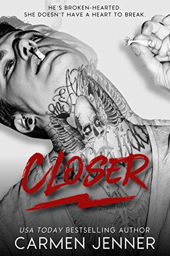 - CLOSER (Taint Book 2)