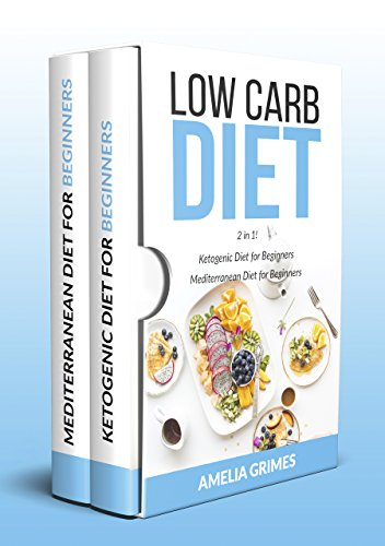 Cake Mocha Mousse - Low Carb Diet: 2 Manuscripts: Ketogenic Diet for Beginners & Mediterranean Diet for Beginners