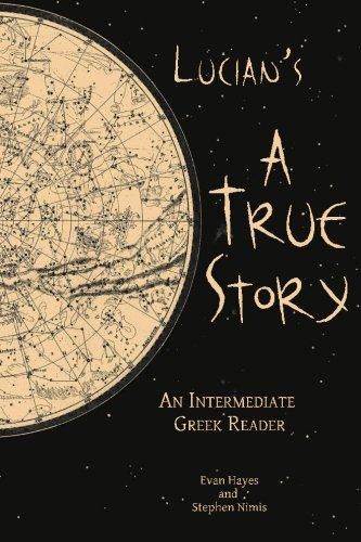Lucian's A True Story: Intermediate Greek Reader (Rev)(Stephen Nimis)