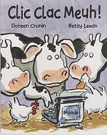 Clic Clac Meuh ! par Cronin