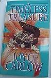 A Timeless Treasure, Joyce Carlow, 078600178X