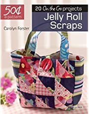 50 Cents a Pattern: Jelly Roll Scraps: 20 On the Go projects