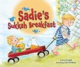 Sadie's Sukkah Breakfast, Jamie S. Korngold, 0761356487