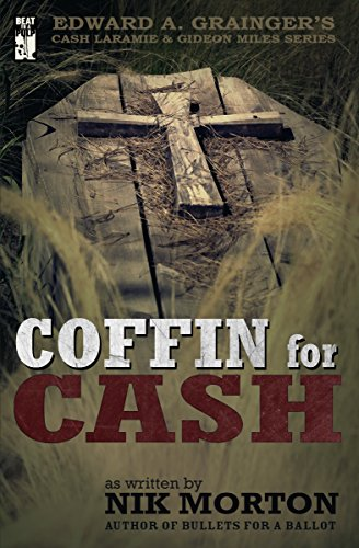 Coffin for Cash (Cash Laramie and Gideon Miles Book 12)