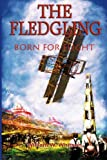 The Fledgling, William W. Whitson, 0925776092