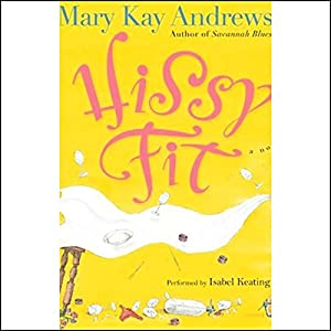 Hissy Fit Audiobook