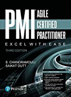 Pmi Agile Certified Practitioner: Excel With Ease, 3rd Edition Front Cover